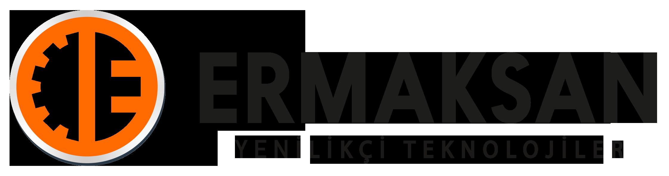 ERMAKSAN MAKİNA SANAYİ ve TİCARET A.Ş.